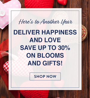Deliver Happiness And Love. Save Up To 30% On Blooms And Gifts!